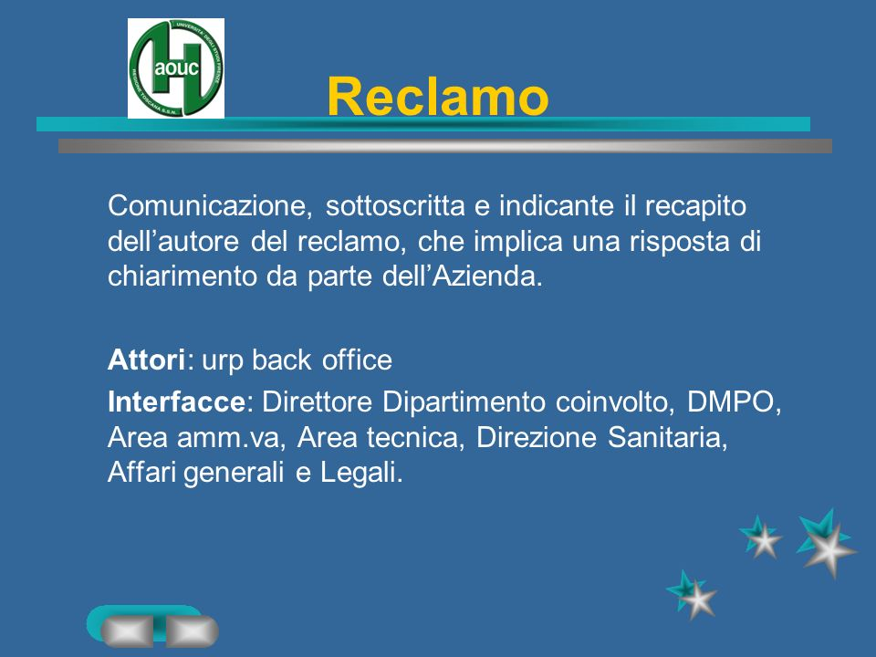 Reclamo Comunicazione, sottoscritta e indicante il recapito dell'autore del reclamo, che implica una risposta di chiarimento da parte dell'Azienda.