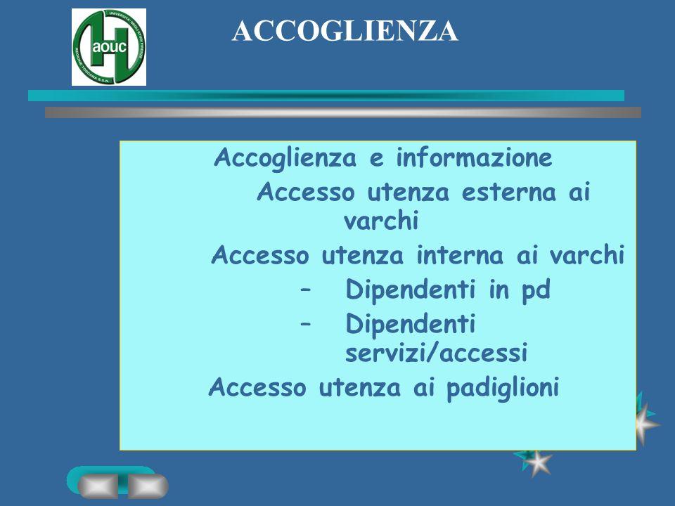 ACCOGLIENZA Accoglienza e informazione