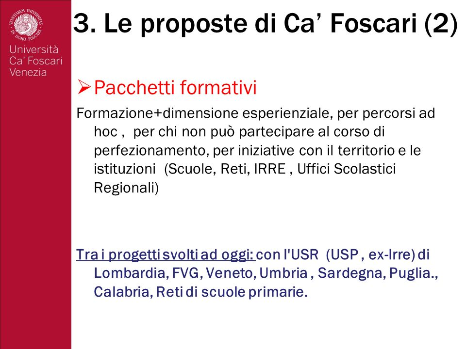 3. Le proposte di Ca' Foscari (2)