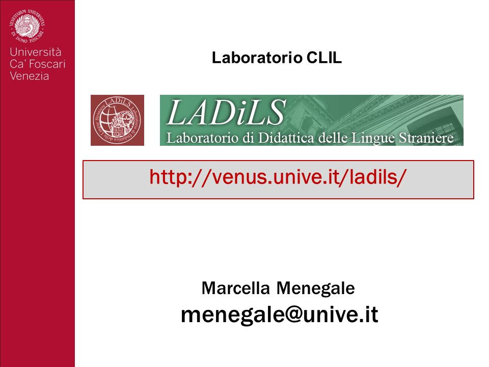Marcella Menegale menegale@unive.it