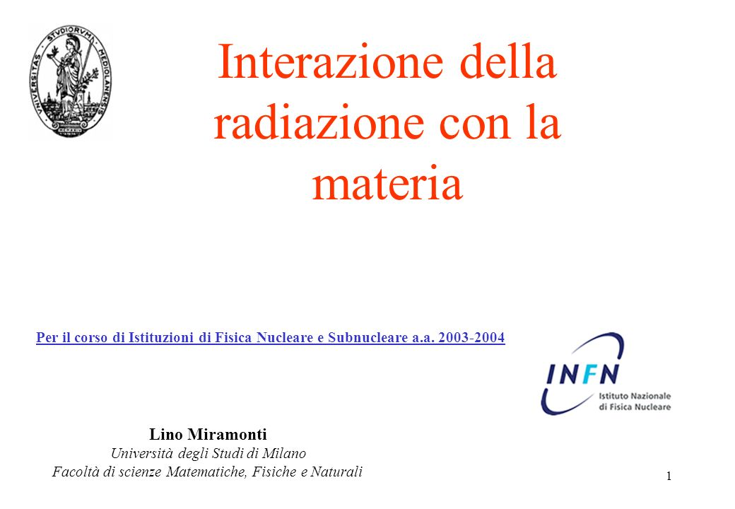 Interazione della radiazione con la materia