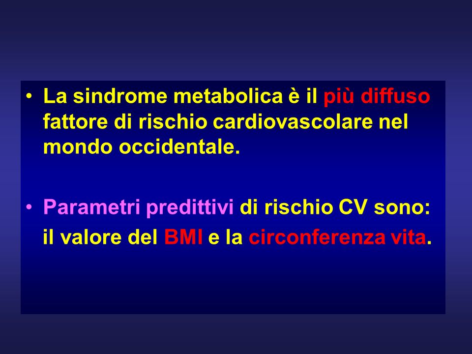 La sindrome metabolica è il più diffuso fattore di rischio cardiovascolare nel mondo occidentale.