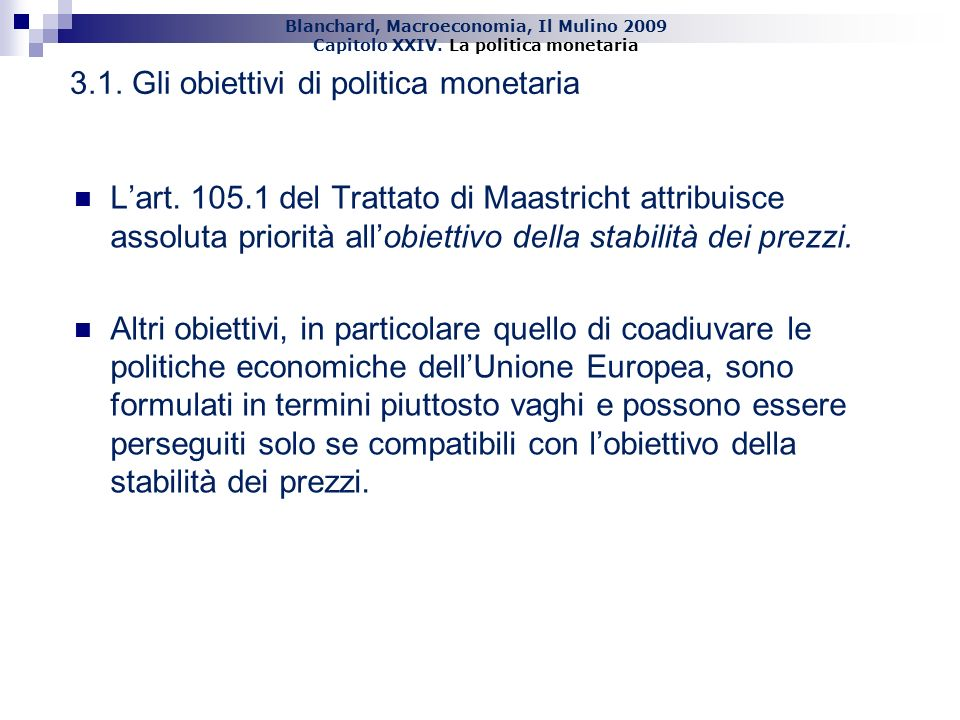 3.1. Gli obiettivi di politica monetaria