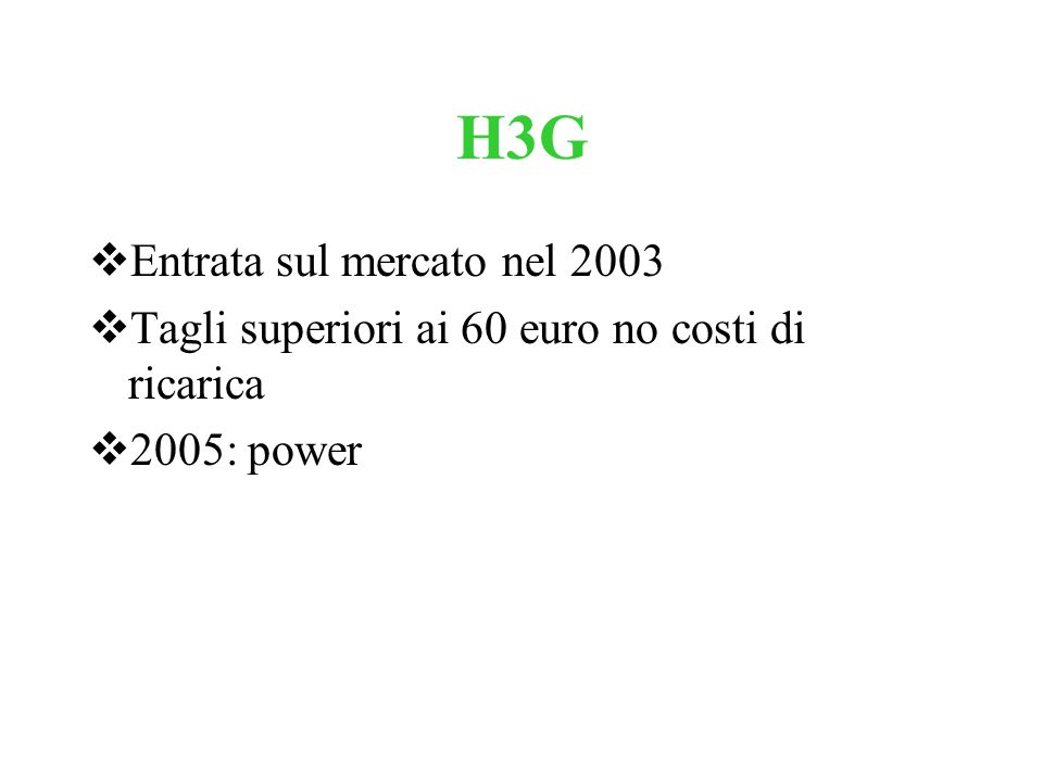 H3G Entrata sul mercato nel 2003