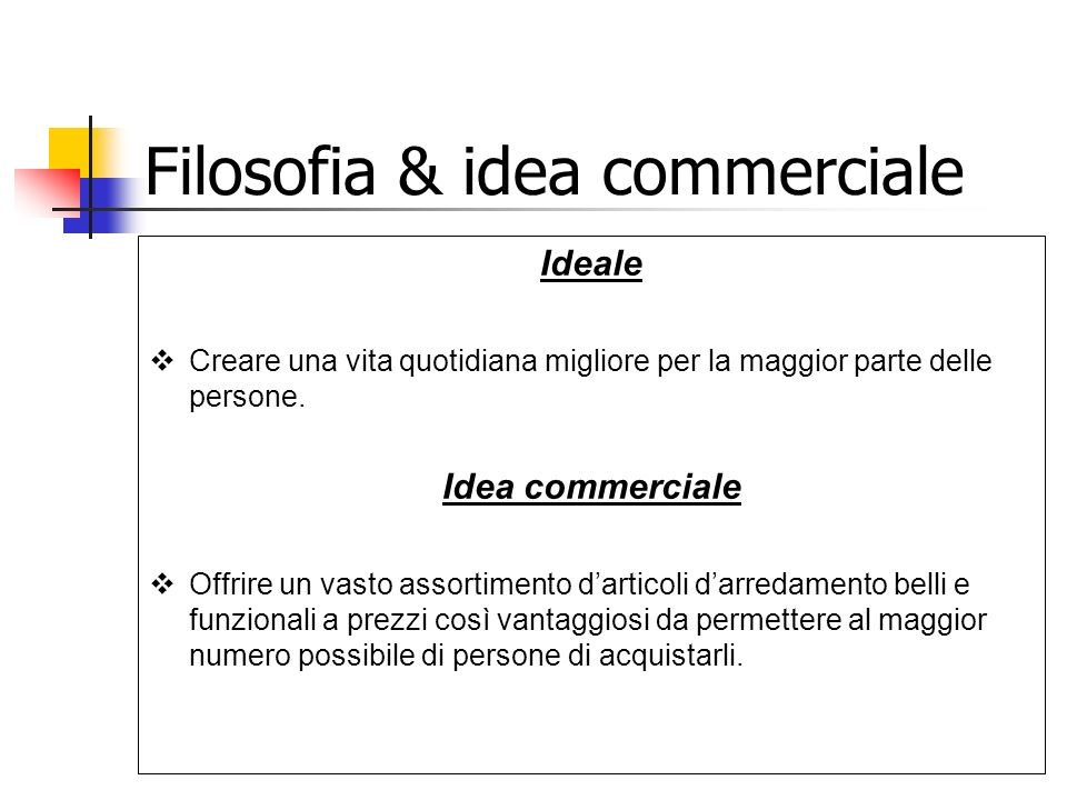 Filosofia & idea commerciale