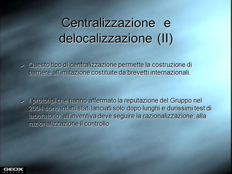 Centralizzazione e delocalizzazione (II)