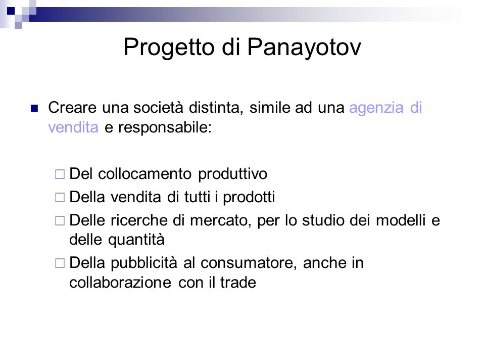 Progetto di Panayotov Creare una società distinta, simile ad una agenzia di vendita e responsabile: