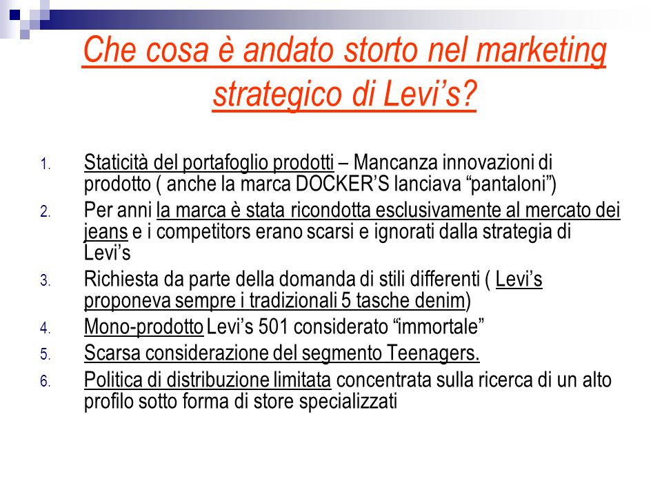 Che cosa è andato storto nel marketing strategico di Levi's