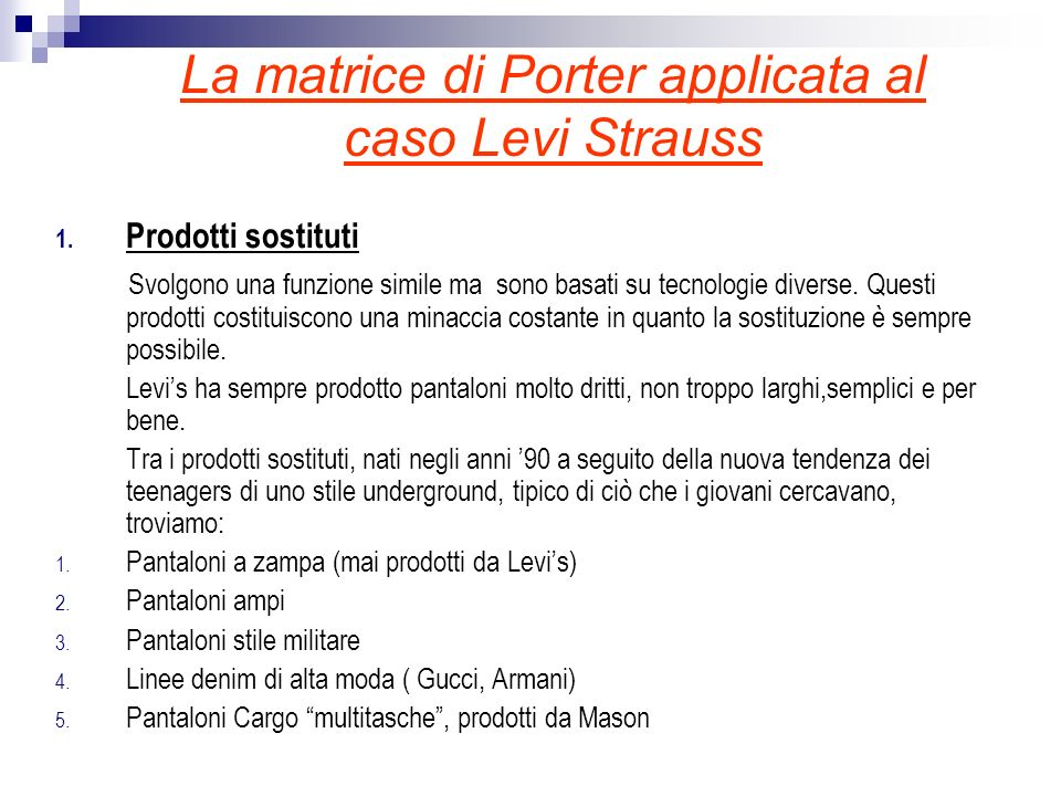 La matrice di Porter applicata al caso Levi Strauss