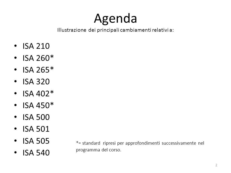 Agenda Illustrazione dei principali cambiamenti relativi a: