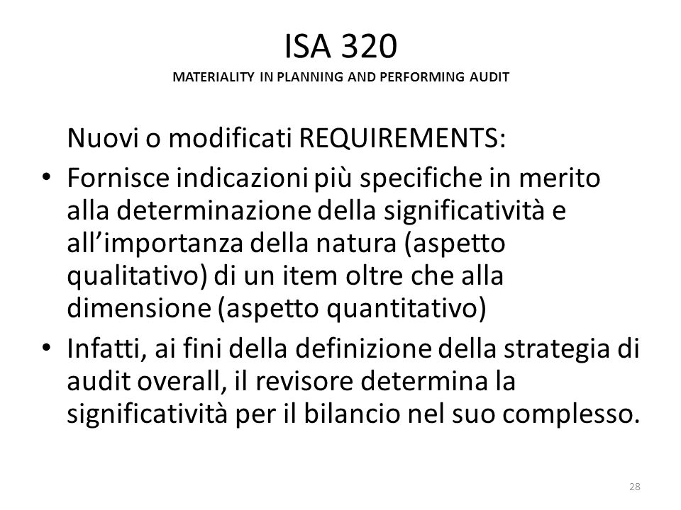 ISA 320 MATERIALITY IN PLANNING AND PERFORMING AUDIT