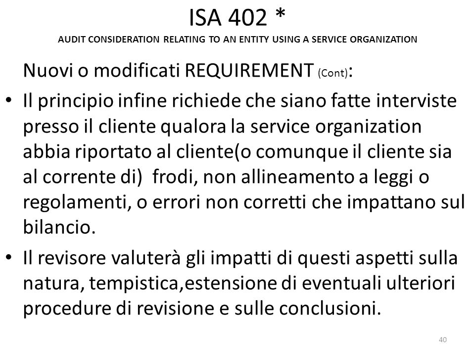 ISA 402 * AUDIT CONSIDERATION RELATING TO AN ENTITY USING A SERVICE ORGANIZATION