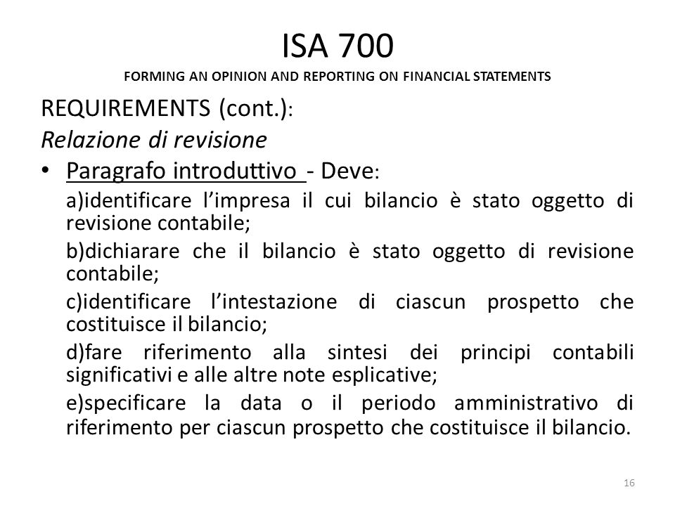 ISA 700 FORMING AN OPINION AND REPORTING ON FINANCIAL STATEMENTS