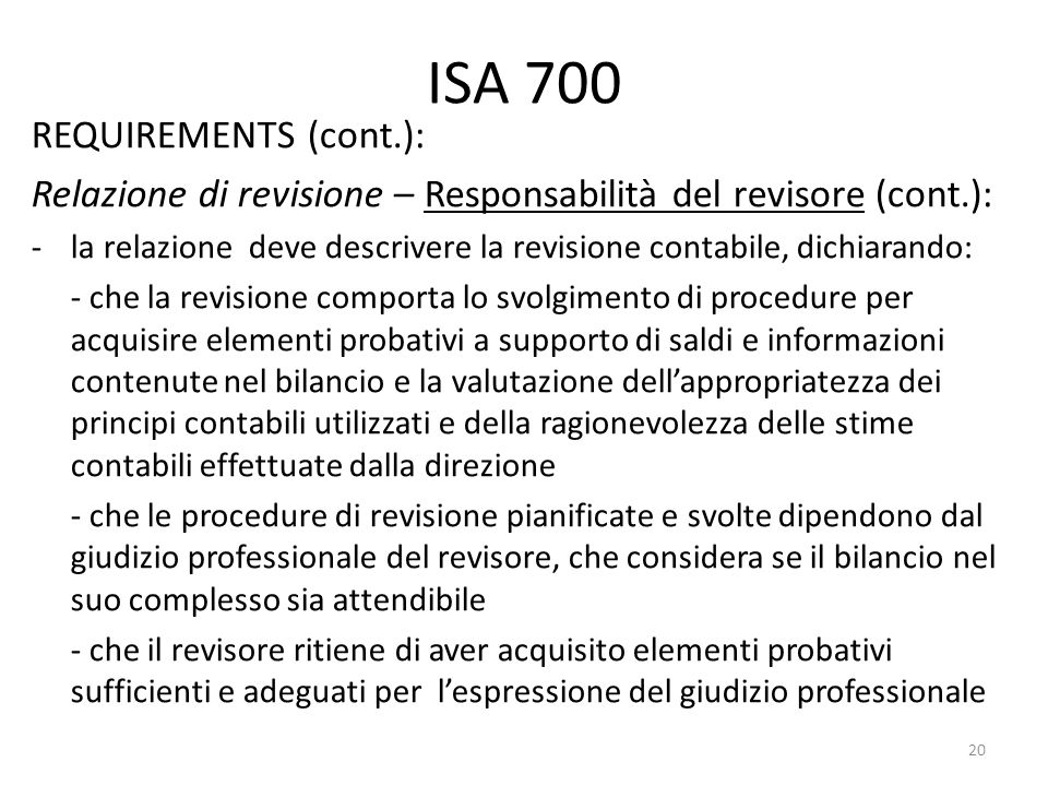 ISA 700 REQUIREMENTS (cont.):