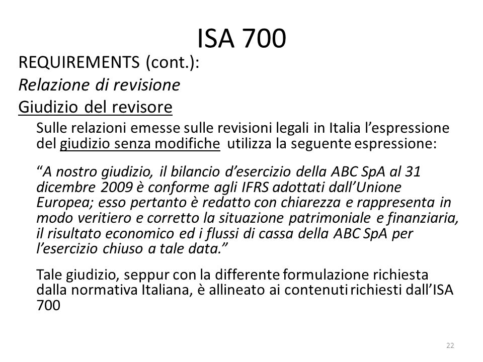 ISA 700 REQUIREMENTS (cont.): Relazione di revisione