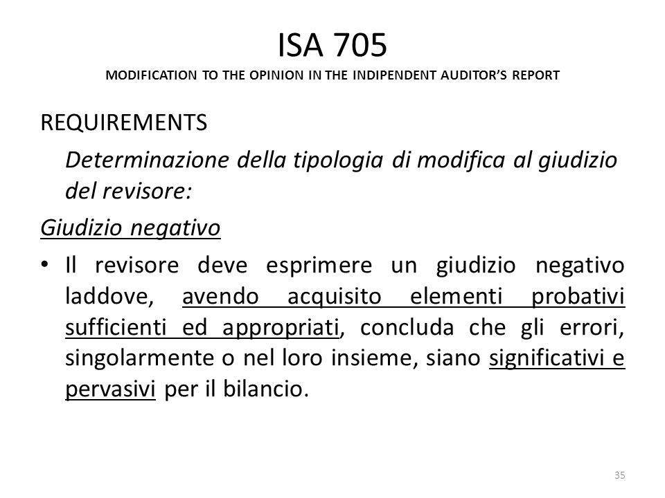 ISA 705 MODIFICATION TO THE OPINION IN THE INDIPENDENT AUDITOR'S REPORT