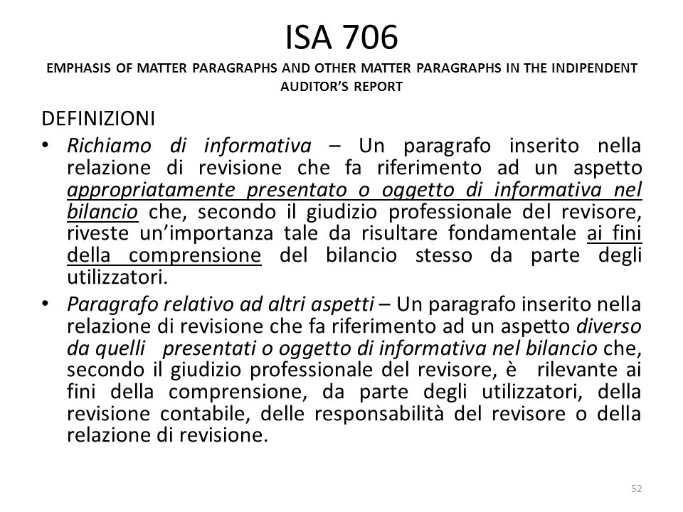 ISA 706 EMPHASIS OF MATTER PARAGRAPHS AND OTHER MATTER PARAGRAPHS IN THE INDIPENDENT AUDITOR'S REPORT