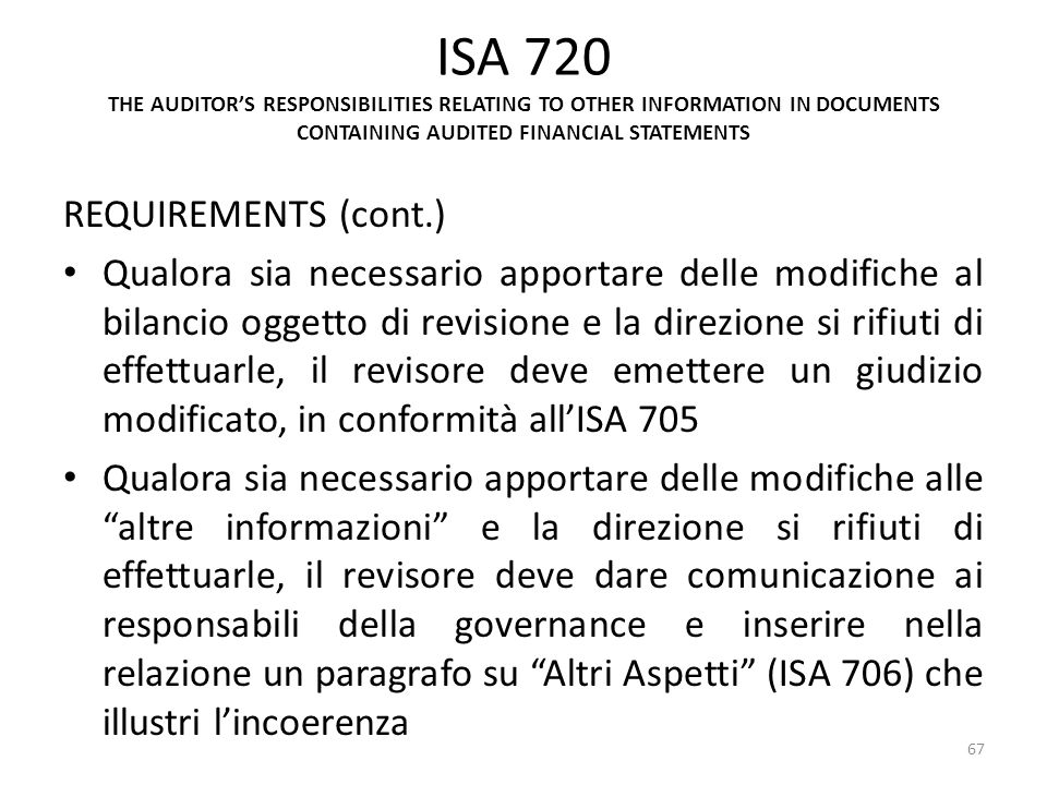 ISA 720 THE AUDITOR'S RESPONSIBILITIES RELATING TO OTHER INFORMATION IN DOCUMENTS CONTAINING AUDITED FINANCIAL STATEMENTS
