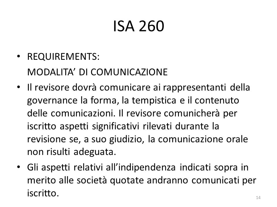 ISA 260 REQUIREMENTS: MODALITA' DI COMUNICAZIONE.