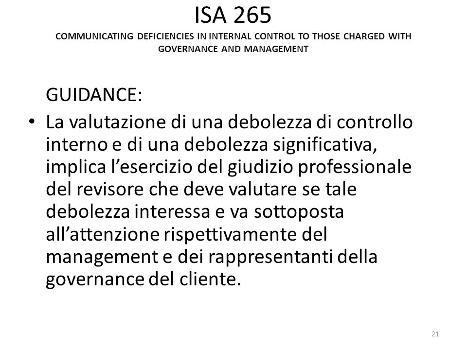 ISA 265 COMMUNICATING DEFICIENCIES IN INTERNAL CONTROL TO THOSE CHARGED WITH GOVERNANCE AND MANAGEMENT