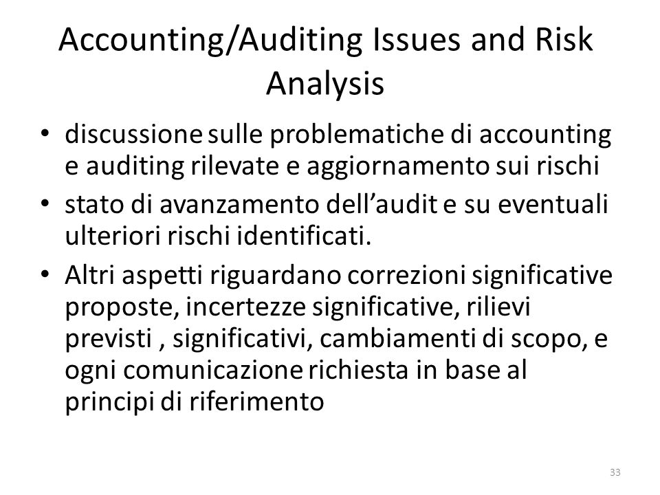 Accounting/Auditing Issues and Risk Analysis