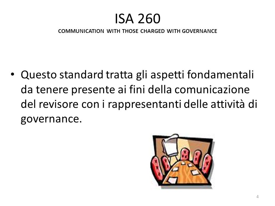 ISA 260 COMMUNICATION WITH THOSE CHARGED WITH GOVERNANCE