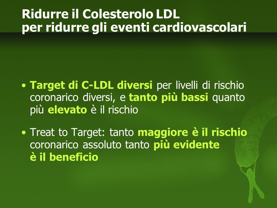 Ridurre il Colesterolo LDL per ridurre gli eventi cardiovascolari
