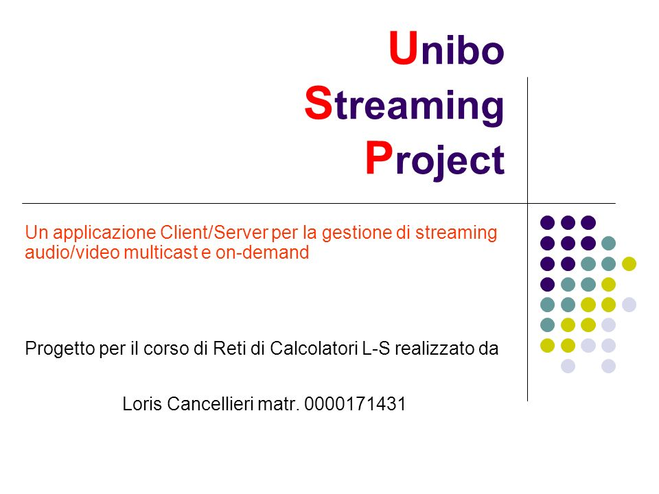 Unibo Streaming Project