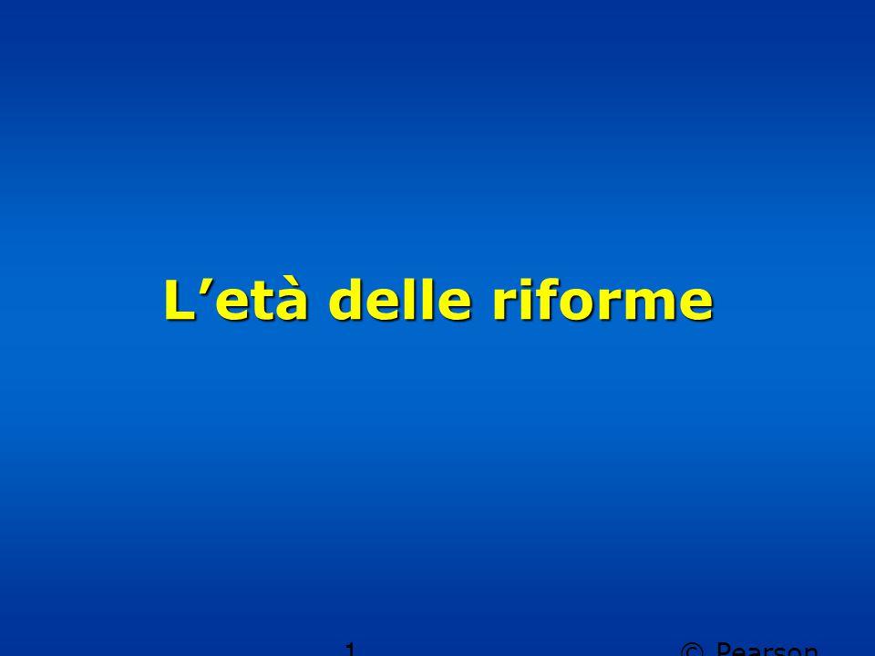 L'età delle riforme © Pearson Italia spa