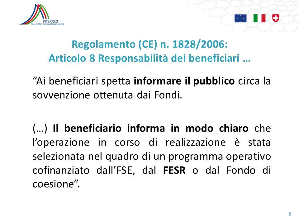 Regolamento (CE) n. 1828/2006: Articolo 8 Responsabilità dei beneficiari …