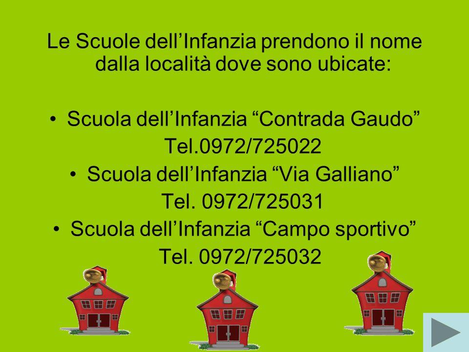 Scuola dell'Infanzia Contrada Gaudo Tel.0972/725022
