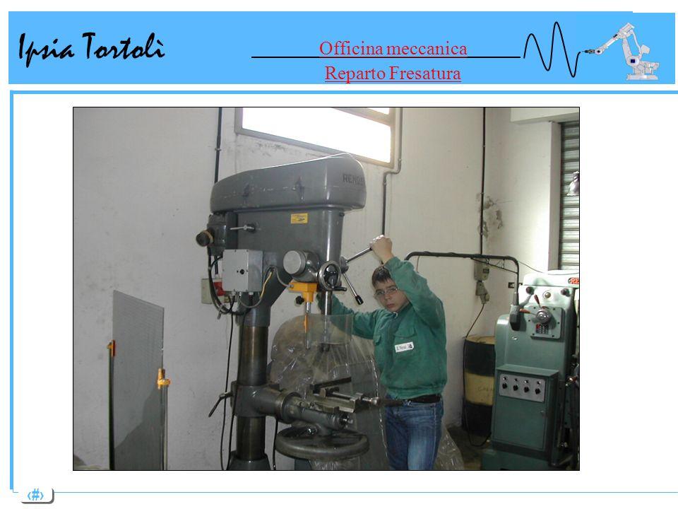 Ipsia Tortolì Officina meccanica Reparto Fresatura
