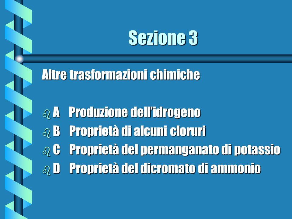 Sezione 3 Altre trasformazioni chimiche A Produzione dell'idrogeno