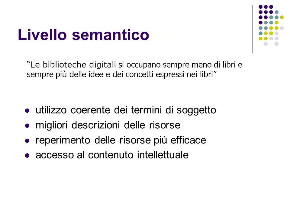 Livello semantico utilizzo coerente dei termini di soggetto