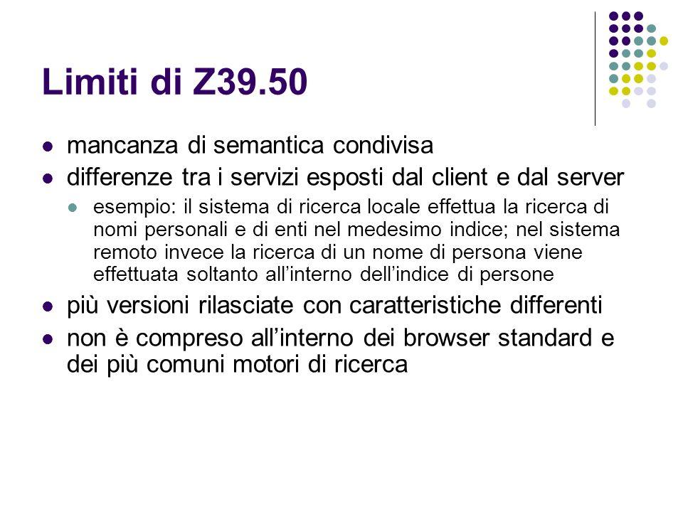 Limiti di Z39.50 mancanza di semantica condivisa