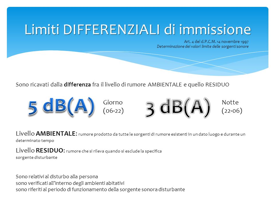Limiti DIFFERENZIALI di immissione