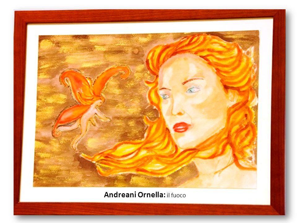 Andreani Ornella: il fuoco