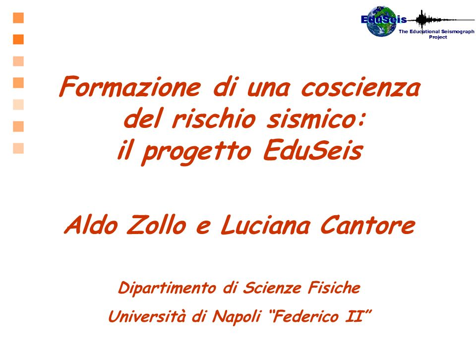 Formazione di una coscienza del rischio sismico: il progetto EduSeis