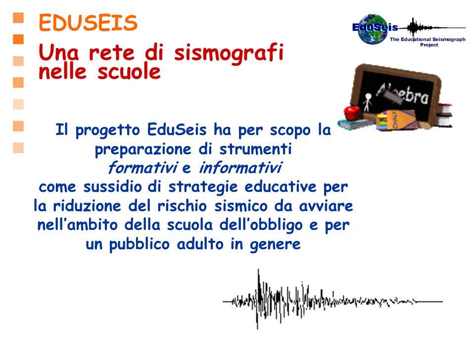 Una rete di sismografi nelle scuole EDUSEIS formativi e informativi