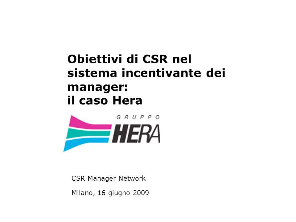 Obiettivi di CSR nel sistema incentivante dei manager: il caso Hera