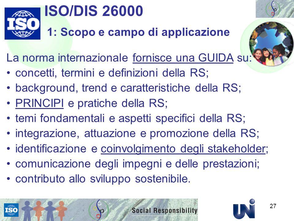 ISO/DIS 26000 1: Scopo e campo di applicazione