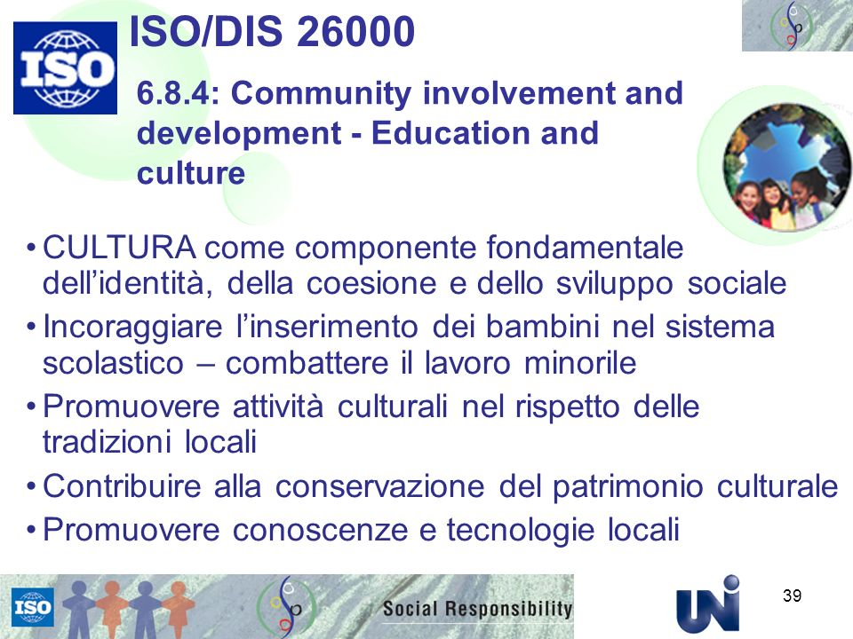 ISO/DIS : Community involvement and development - Education and culture.
