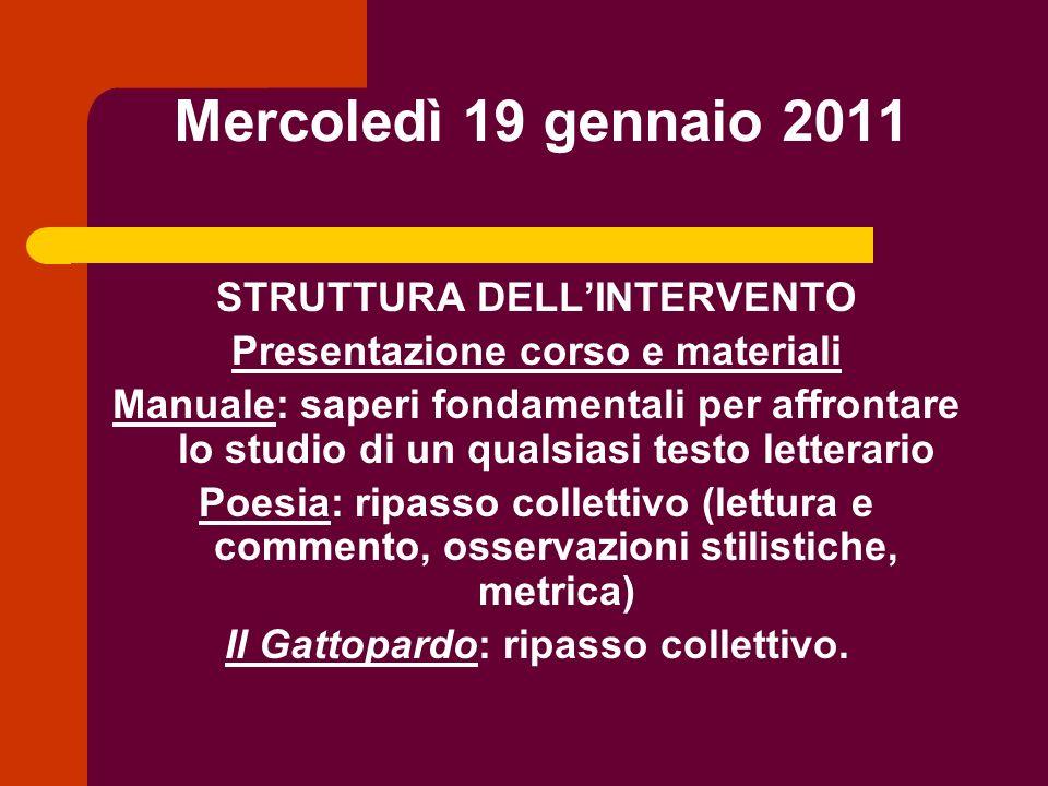 Mercoledì 19 gennaio 2011 STRUTTURA DELL'INTERVENTO