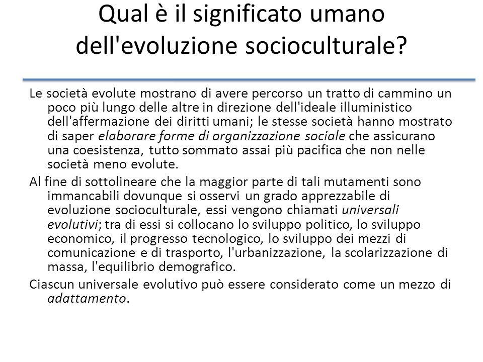 Qual è il significato umano dell evoluzione socioculturale