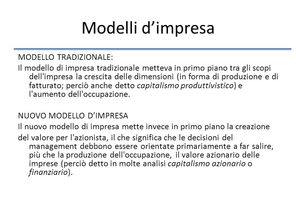 Modelli d'impresa MODELLO TRADIZIONALE: