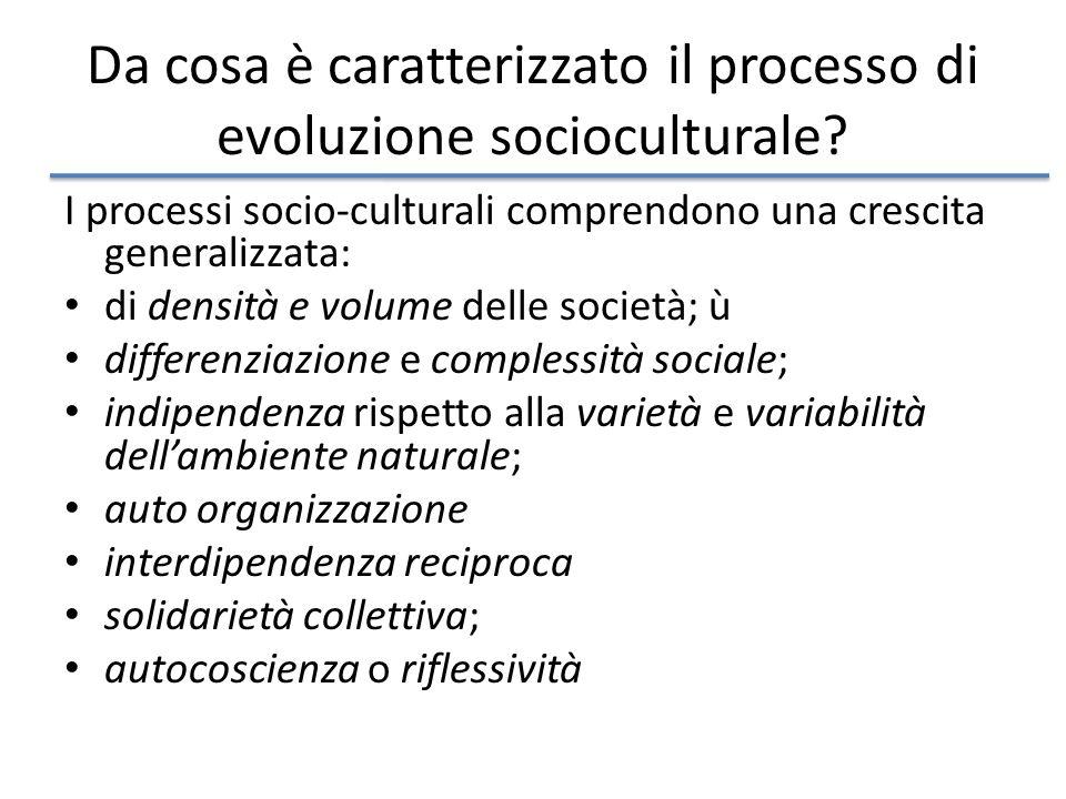 Da cosa è caratterizzato il processo di evoluzione socioculturale