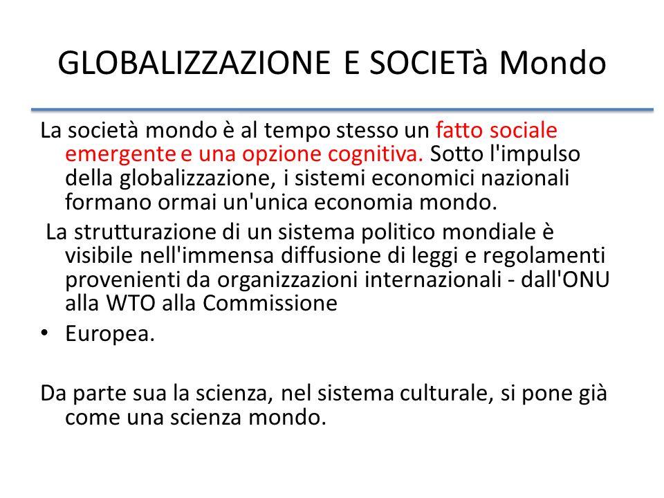 GLOBALIZZAZIONE E SOCIETà Mondo