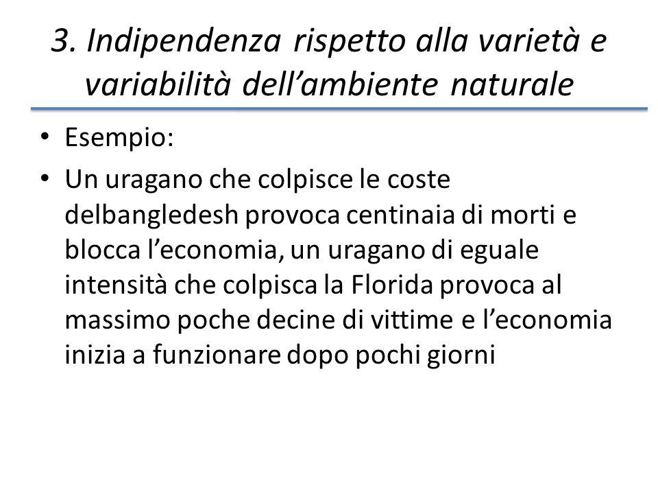 3. Indipendenza rispetto alla varietà e variabilità dell'ambiente naturale