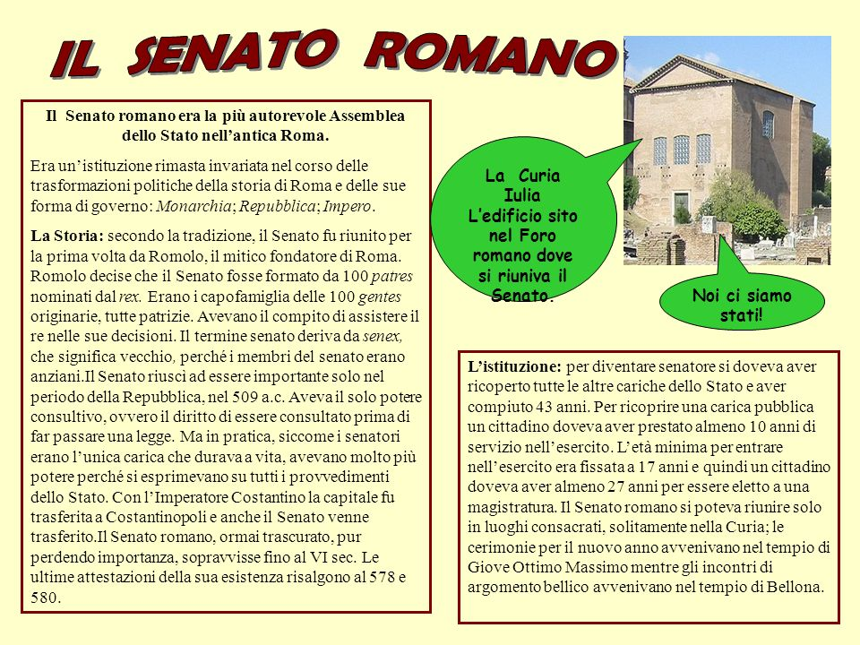 L'edificio sito nel Foro romano dove si riuniva il Senato.