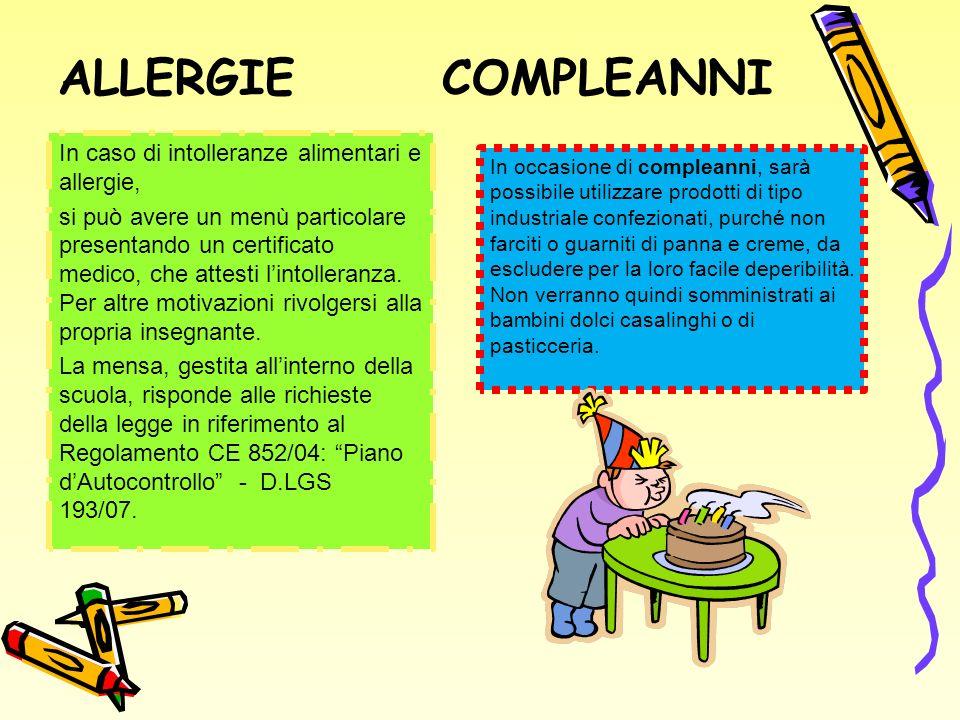 ALLERGIE COMPLEANNI In caso di intolleranze alimentari e allergie,